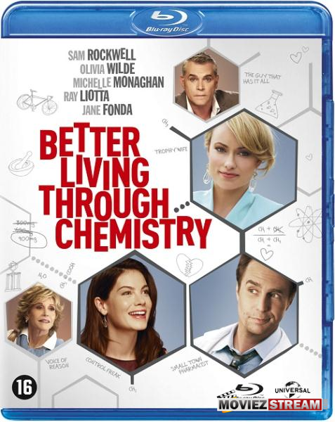 Better Living Through Chemistry (2014)