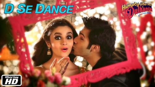 D Se Dance Humpty Sharma Ki Dulhania (2014) Video Song 1080P