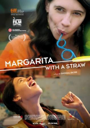 Margarita, with a Straw (2015)