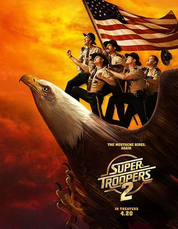 Super Troopers 2 2018 English 250MB Web-DL 480p ESubs