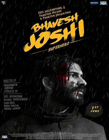 Bhavesh Joshi Superhero 2018 Hindi 300MB HDRip 480p
